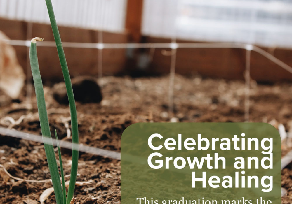 Celebrating Growth & Healing